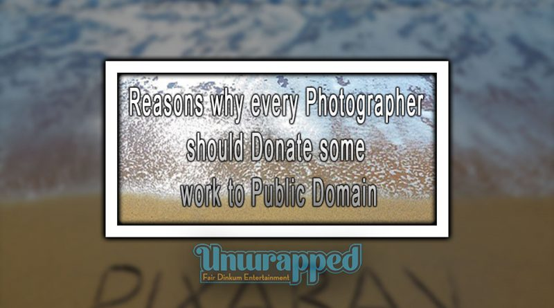 Reasons why every Photographer should Donate some work to Public Domain