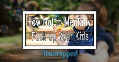 How Not to Mentally Fuck up Your Kids