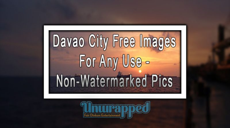 Davao City Free Images For Any Use - Non-Watermarked Pics