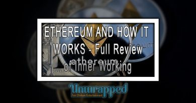 ETHEREUM AND HOW IT WORKS - Full Review of Inner Working