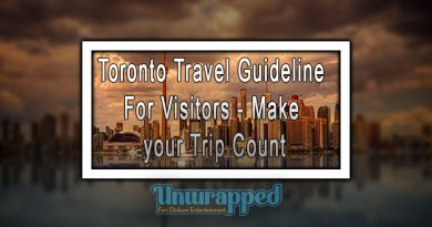 Toronto Travel Guideline For Visitors - Make your Trip Count