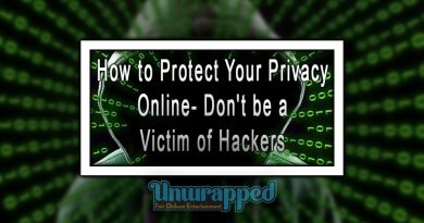 How to Protect Your Privacy Online- Don't be a Victim of Hackers