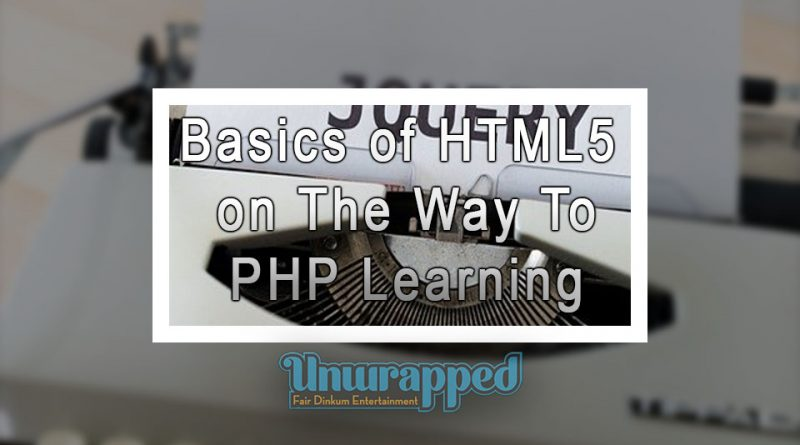 Basics of HTML5 on the way to PHP Learning