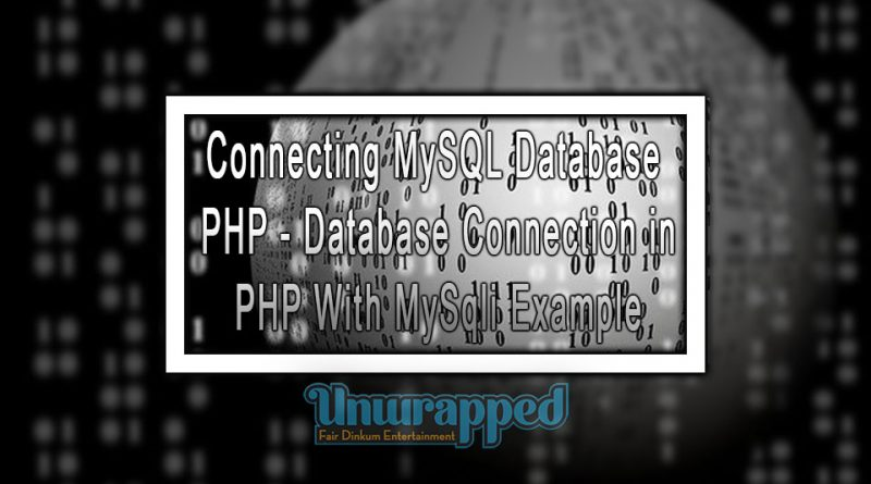 Connecting MySQL Database PHP - Database Connection in PHP With MySqli Example