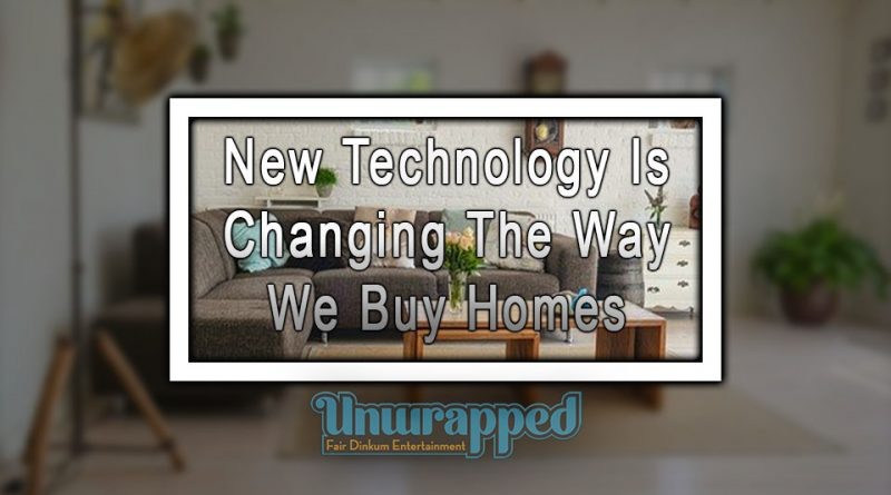New Technology Is Changing The Way We Buy Homes