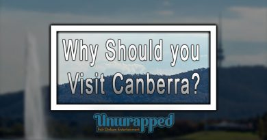 Why Should you Visit Canberra