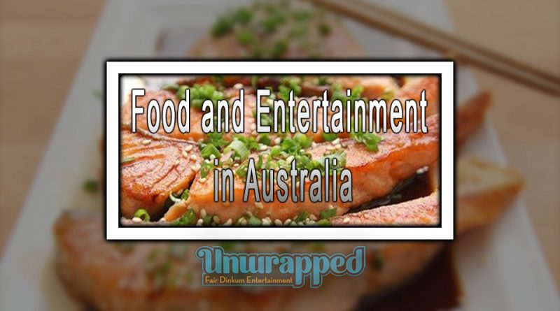 Food аnd Entertainment in Australia