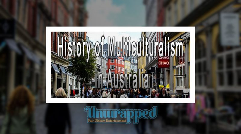 History оf Multiculturalism in Australia