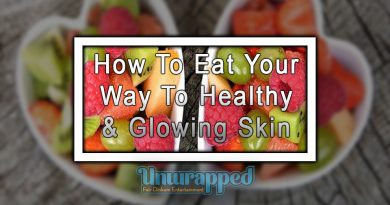 How To Eat Your Way To Healthy & Glowing Skin