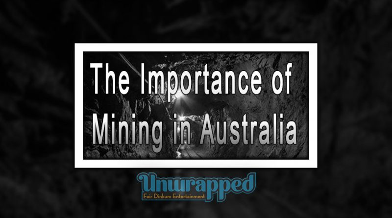 The Importance of Mining in Australia