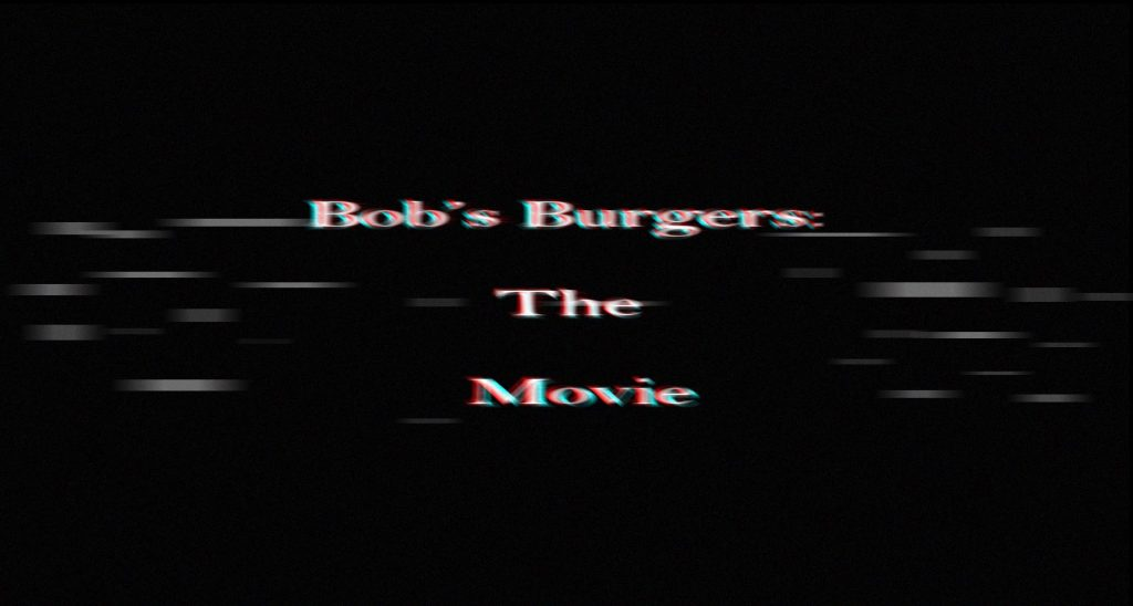 Bob's Burgers: The Movie Blockbuster Movies 2020