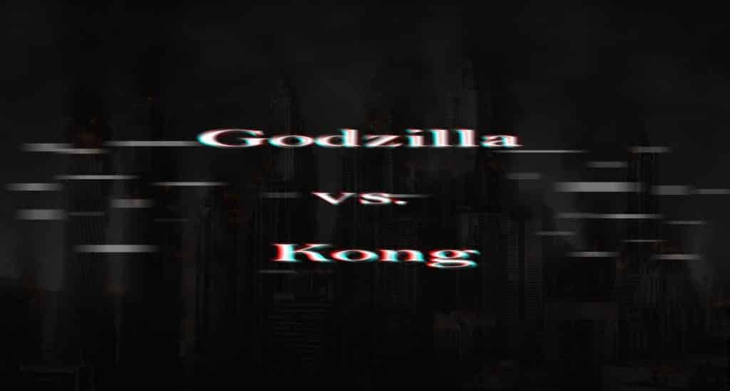 Godzilla vs. Kong Blockbuster Movies 2020