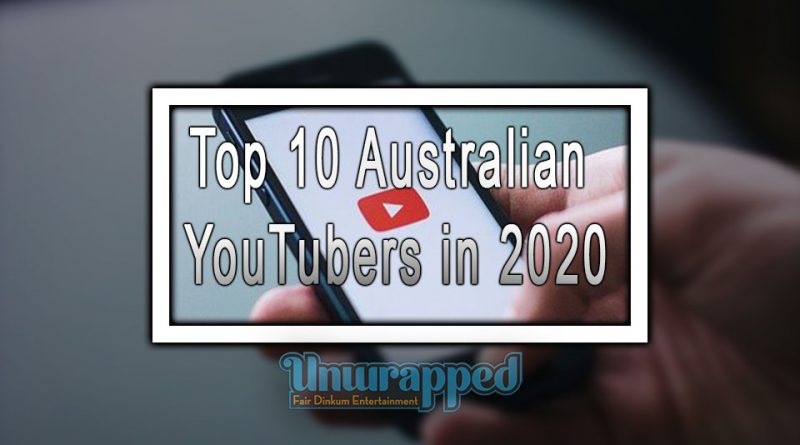Top 10 Australian YouTubers in 2020