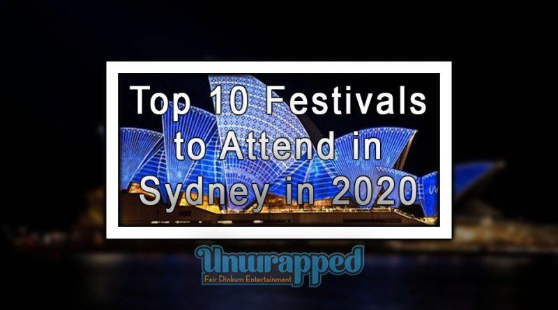 Top 10 Festivals to Attend in Sydney in 2020