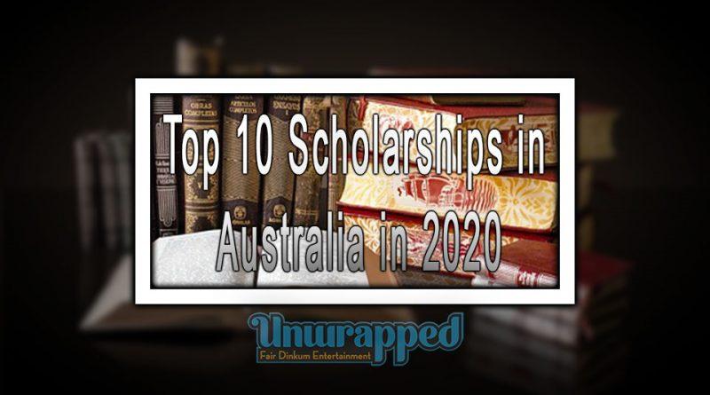 Top 10 Scholarships in Australia in 2020