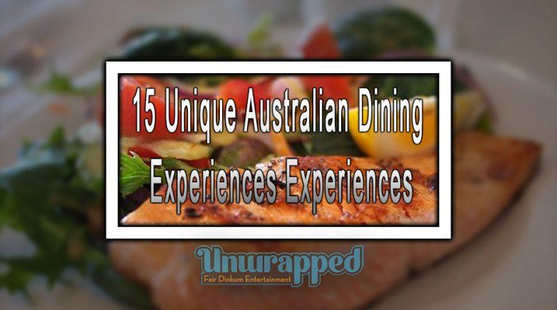 15 Unique Australian Dining Experiences Experiences