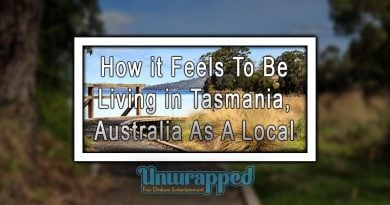 How it Feels To Be Living in Tasmania, Australia As A Local