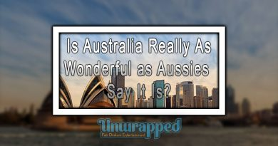 Is Australia Really As Wonderful as Aussies Say It Is