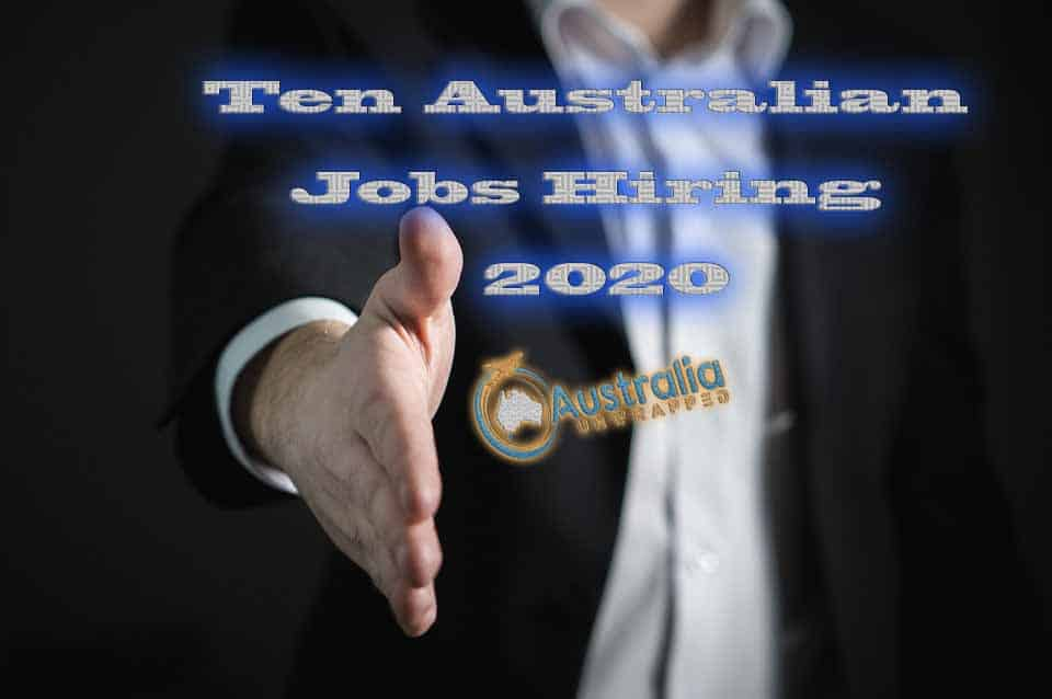 Ten Australian Jobs Hiring in 2020