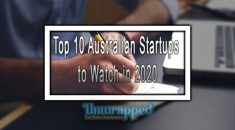Top 10 Australian Startups to Watch in 2020