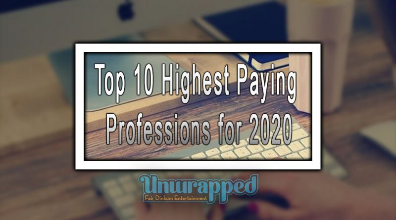 Top 10 Highest Paying Professions for 2020