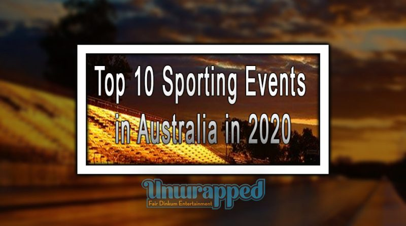 Top 10 Sporting Events in Australia in 2020
