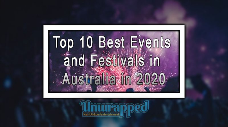 Top 10 Best Events and Festivals in Australia in 2020