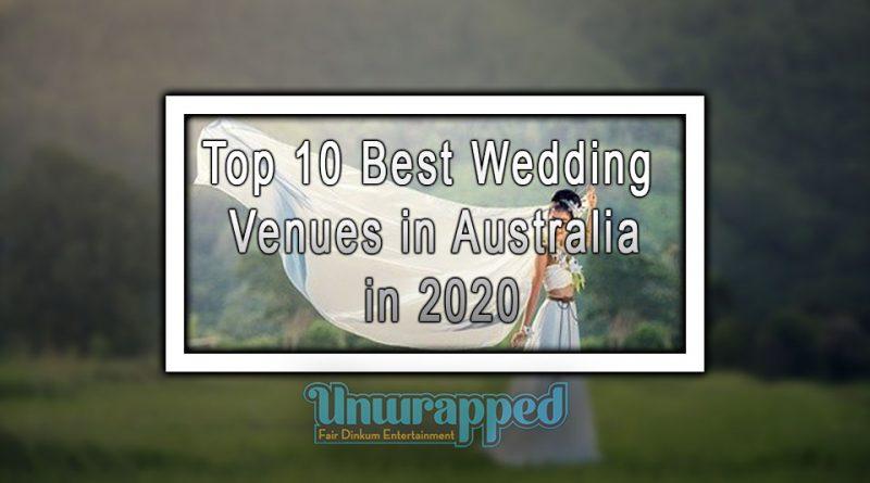 Top 10 Best Wedding Venues in Australia in 2020