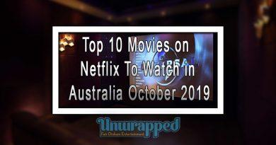 Top 10 Movies on Netflix To Watch in Australia October 2019