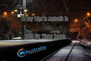 Top 10 Day Trips In Australia in 2020 For Winter Season
