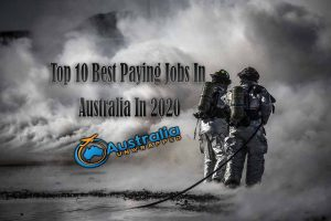 Top 10 Best Paying Jobs In Australia In 2020