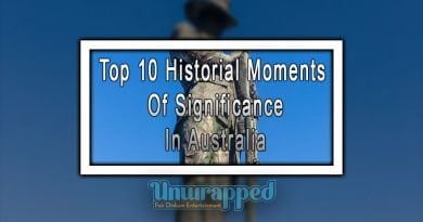 Top 10 Historial Moments Of Significance In Australia