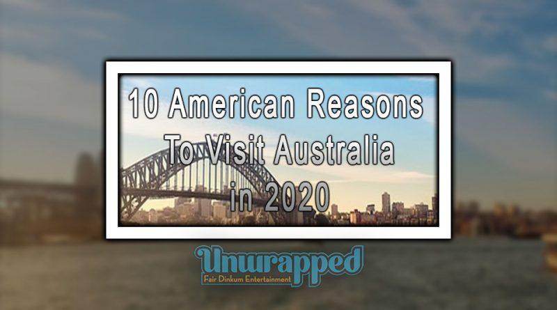 10 American Reasons to Visit Australia in 2020