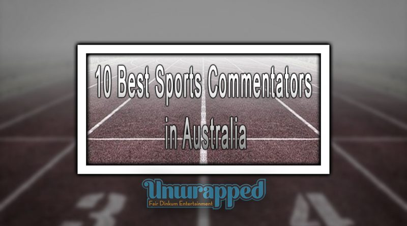 10 Best Sports Commentators in Australia