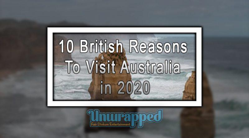 10 British Reasons to Visit Australia in 2020
