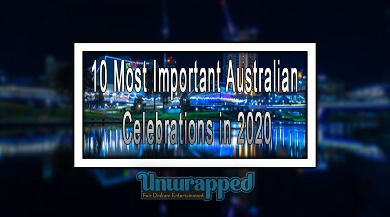 10 Most Important Australian Celebrations in 2020