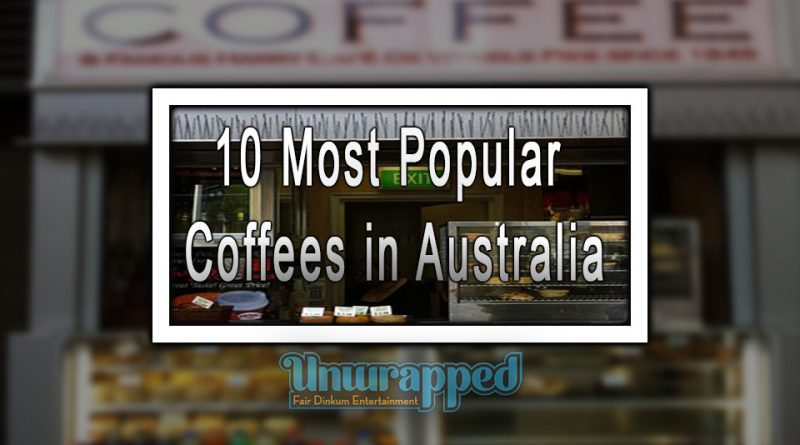 10 Most Popular Coffees in Australia