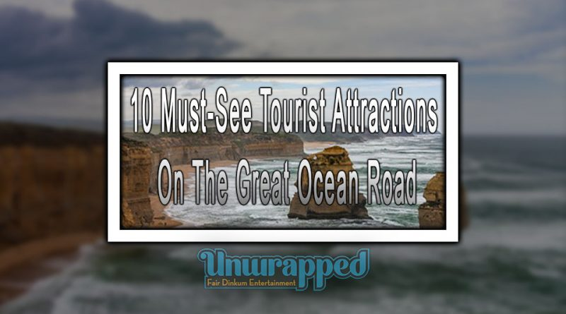 10 Must-See Tourist Attractions On The Great Ocean Road