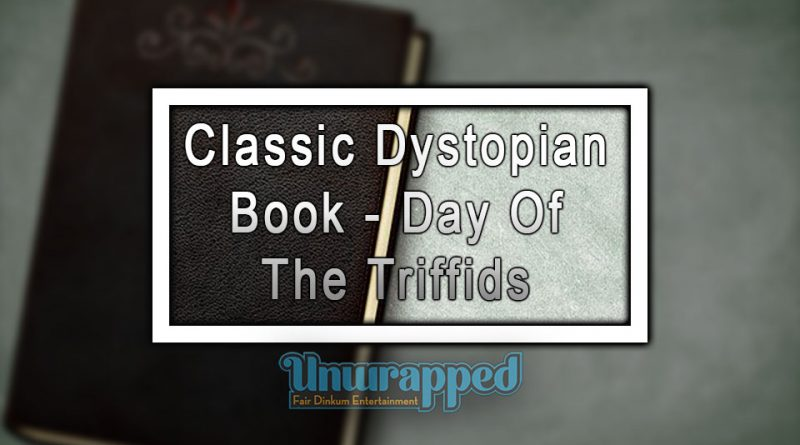 Classic Dystopian Book - Day Of The Triffids