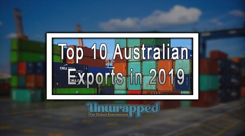 Top 10 Australian Exports in 2019