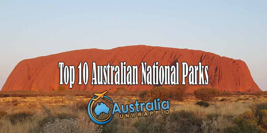 Top 10 Australian National Parks