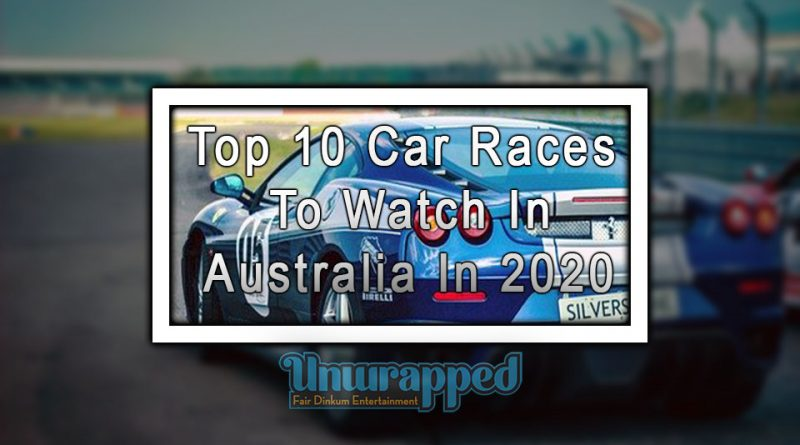 Top 10 Car Races to Watch in Australia in 2020