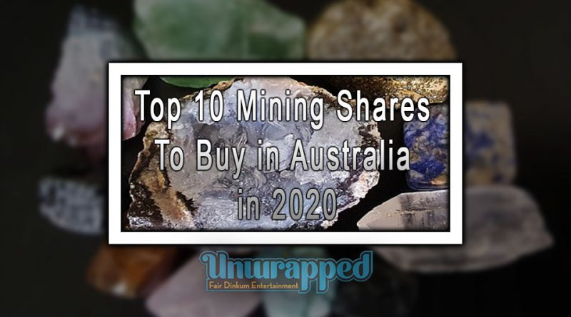 Top 10 Mining Shares to Buy in Australia in 2020