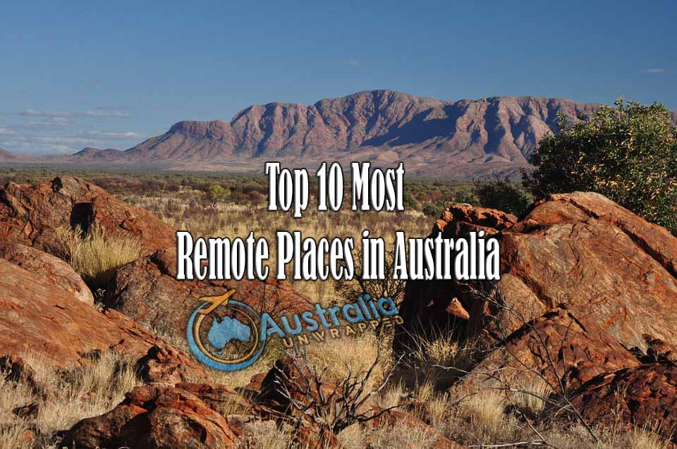 Top 10 Most Remote Places in Australia