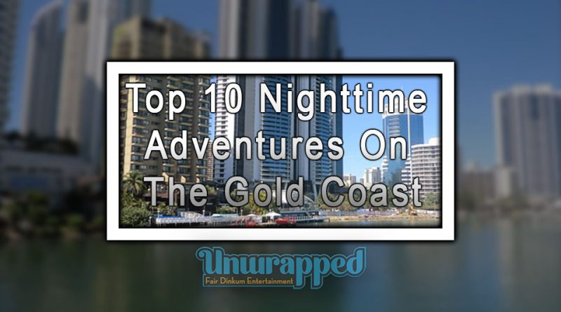 Top 10 Nighttime Adventures On The Gold Coast