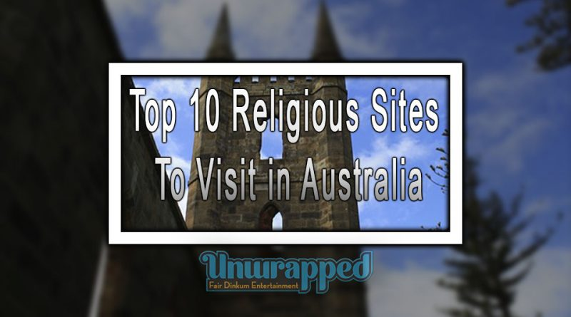 Top 10 Religious Sites to Visit in Australia