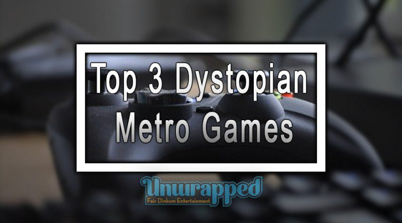 Top 3 Dystopian Metro Games