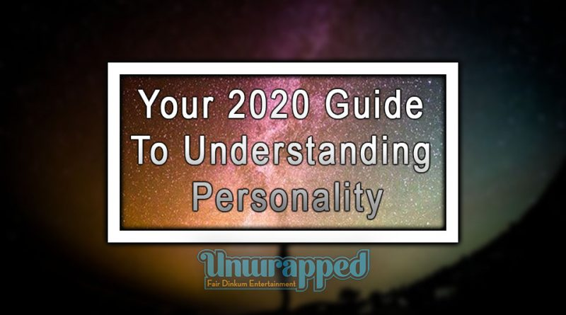 Your 2020 Guide to Understanding Personality