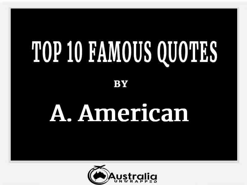 A. American's Top 10 Popular and Famous Quotes