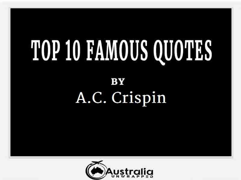 A.C. Crispin's Top 10 Popular and Famous Quotes